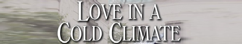 Love in a Cold Climate (UK) (1980) Movie Banner
