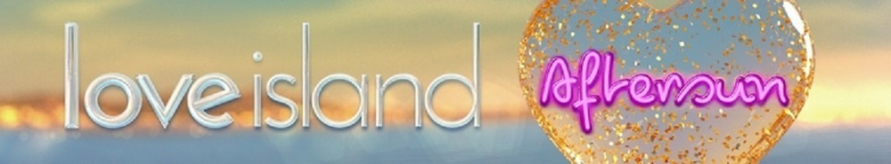 Love Island: Aftersun Movie Banner