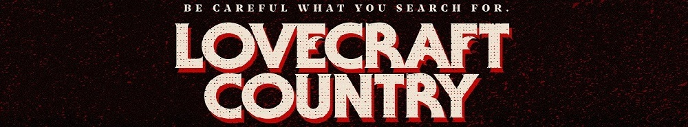 Lovecraft Country Movie Banner