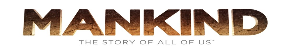 Mankind the Story of All of Us Movie Banner