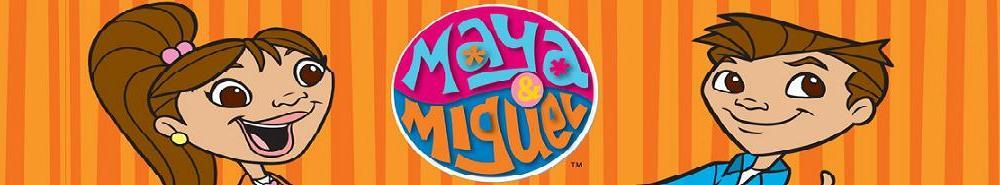 Maya & Miguel Movie Banner