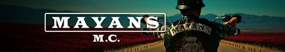 Mayans M.C. Movie Banner