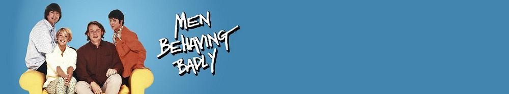 Men Behaving Badly (UK) Movie Banner
