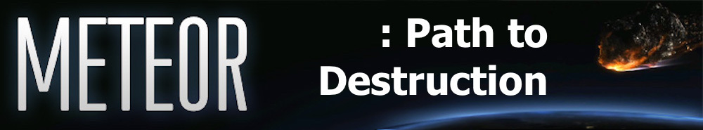 Meteor: Path to Destruction Movie Banner