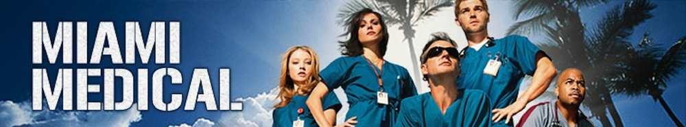 Miami Medical Movie Banner