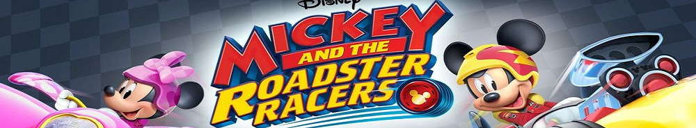 Mickey and the Roadster Racers Movie Banner