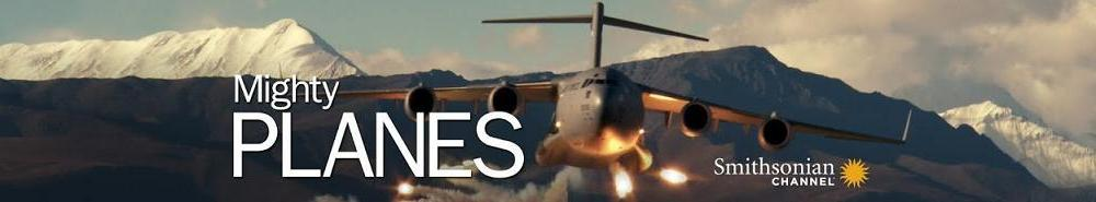 Mighty Planes (CA) Movie Banner