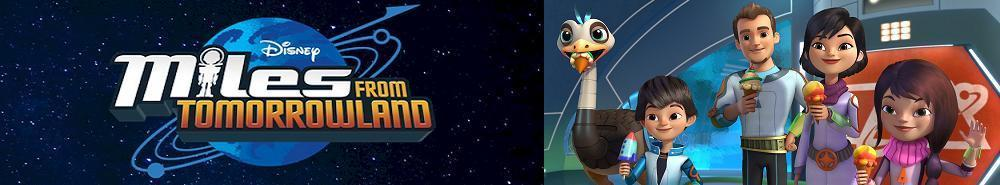 Miles from Tomorrowland Movie Banner