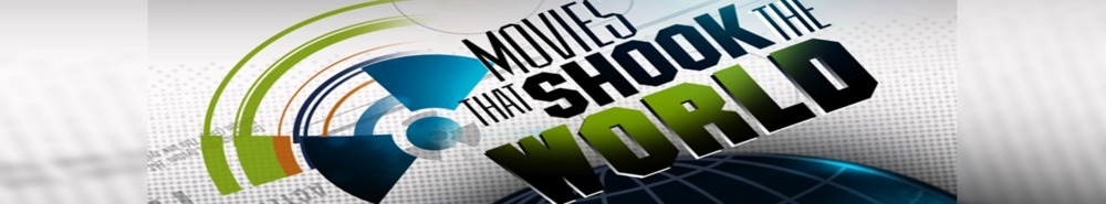 Movies That Shook the World Movie Banner