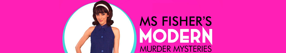 Ms Fisher's Modern Murder Mysteries (AU) Movie Banner