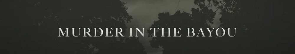 Murder in the Bayou Movie Banner
