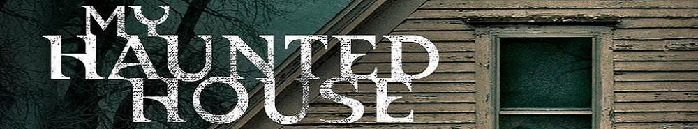 My Haunted House Movie Banner