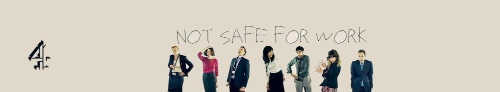 Not Safe for Work (UK) Movie Banner