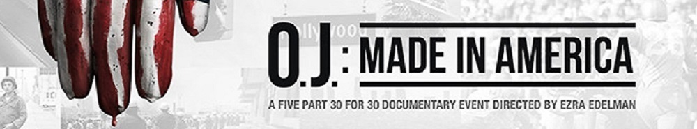O.J.: Made In America Movie Banner
