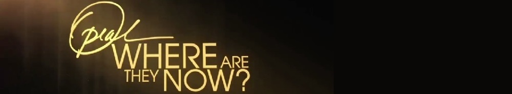 Oprah: Where Are They Now? Movie Banner