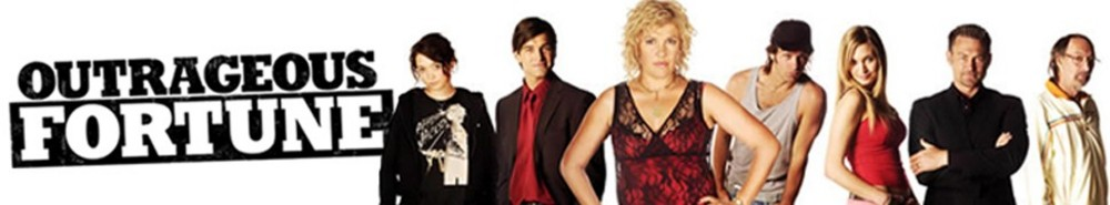 Outrageous Fortune (NZ) Movie Banner
