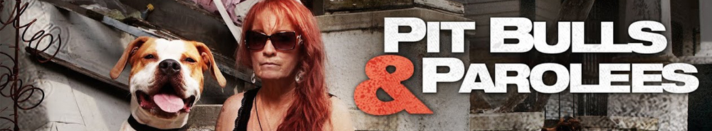 Pit Bulls and Parolees Movie Banner
