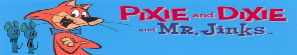 Pixie & Dixie Movie Banner