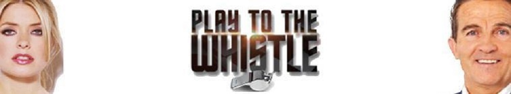 Play To The Whistle (UK) Movie Banner