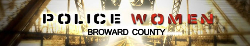 Police Women of Broward County Movie Banner