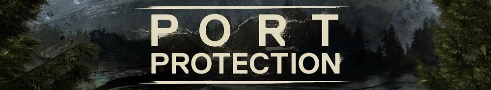 Port Protection Movie Banner