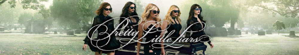 Pretty Little Liars Movie Banner