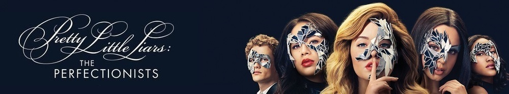Pretty Little Liars: The Perfectionists Movie Banner