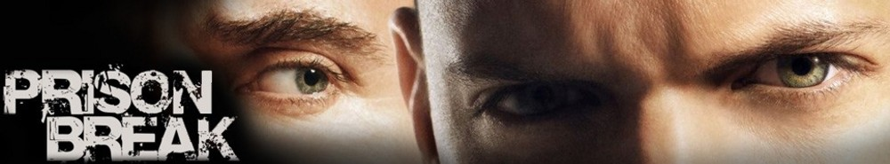 Prison Break Movie Banner