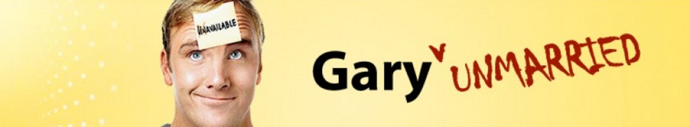 Gary Unmarried Movie Banner