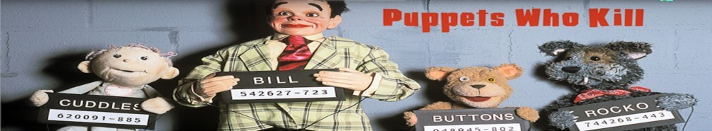 Puppets Who Kill (CA) Movie Banner
