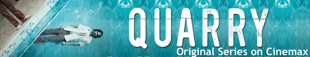 Quarry Movie Banner