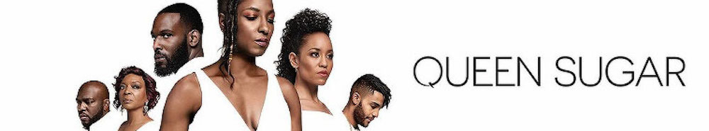 Queen Sugar Movie Banner