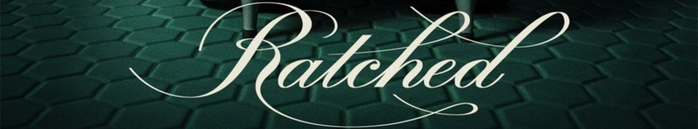 Ratched Movie Banner