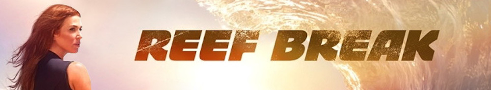 Reef Break Movie Banner