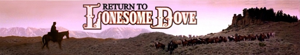 Return to Lonesome Dove Movie Banner