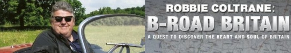 Robbie Coltrane: B Road Britain (UK) Movie Banner