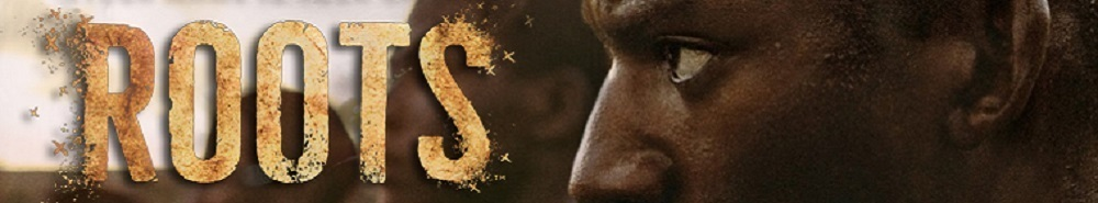 Roots (2016) Movie Banner