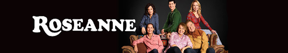 Roseanne Movie Banner