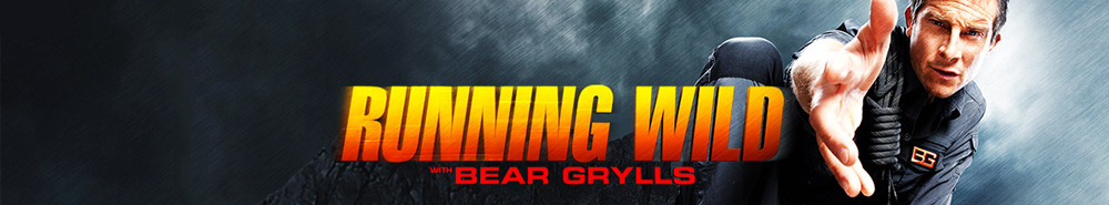 Running Wild with Bear Grylls Movie Banner