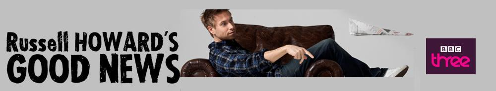 Russell Howard's Good News (UK) Movie Banner