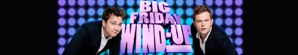 Sam & Mark's Big Friday Wind-Up (UK) Movie Banner