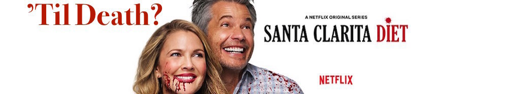 Santa Clarita Diet Movie Banner