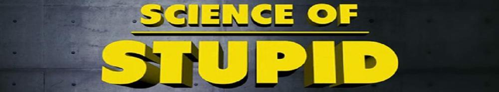 Science of Stupid (UK) Movie Banner