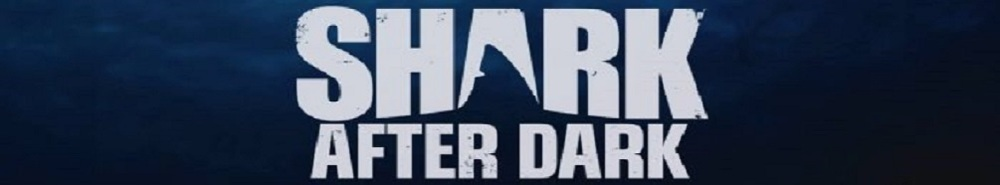 Shark After Dark Movie Banner
