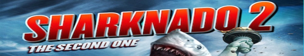 Sharknado 2: The Second One Movie Banner