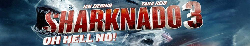 Sharknado 3: Oh Hell No! Movie Banner