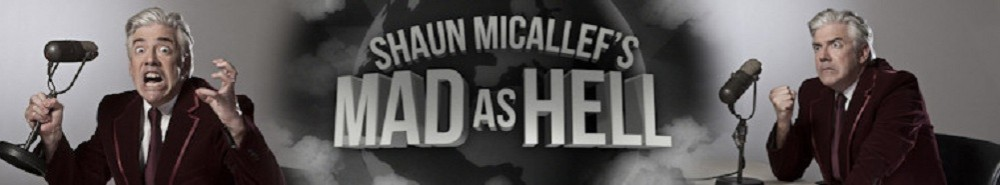 Shaun Micallef's Mad as Hell Movie Banner