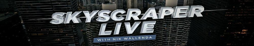 Skyscraper Live with Nik Wallenda Movie Banner