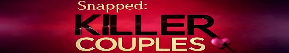 Snapped: Killer Couples Movie Banner