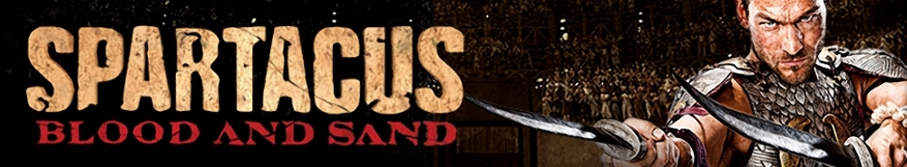 Spartacus: Blood and Sand Movie Banner